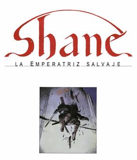 Shane - La emperatriz salvaje-01